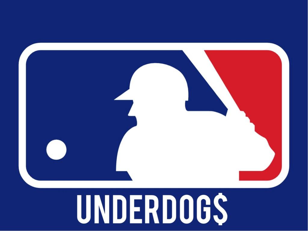 MLB Underdog Plays. All Underdogs, No Favorites.