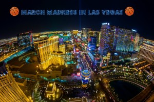 March Madness in Las Vegas
