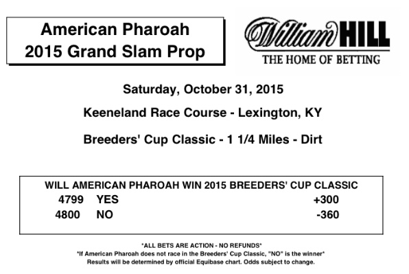 American Pharaoh Breeders Cup Prop Bet Available at William Hill Sports Books In Las Vegas